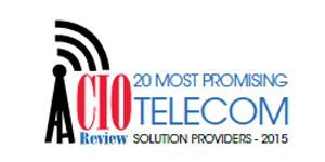 20 Most Promising Telecom Solution Providers - 2015
