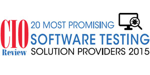 20 Most Promising Software Testing Solution Providers - 2015