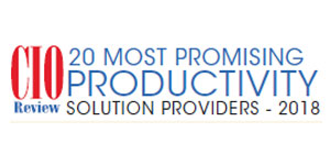 20 Most Promising Productivity Solution Providers - 2018