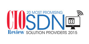20 Most Promising SDN Solution Providers - 2015