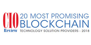 20 Most Promising Blockchain Technology Solution Providers - 2018