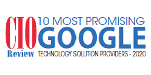 Top 10 Google Technology Solution Companies - 2020