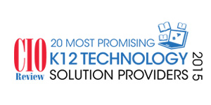 20 Most Promising K12 Technology Solution Providers - 2015