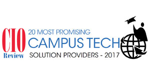 20 Most Promising Campus Tech Solution Providers - 2017