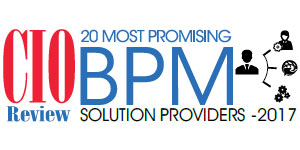 20 Most Promising BPM Solution Providers - 2017