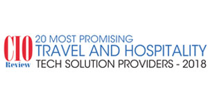 20 Most Promising Travel and Hospitality Tech Solution Providers - 2018