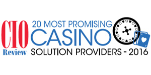 20 Most Promising Casino Solution Providers - 2016
