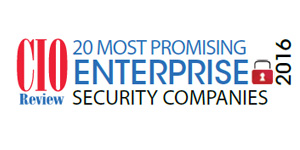 20 Most Promising Enterprise Security Companies - 2016