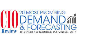 20 Most Promising Demand & Forecasting Technology Solution Providers - 2017