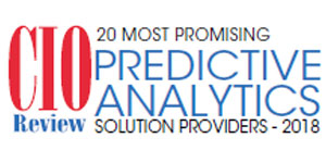 20 Most Promising Predictive Analytics Solution Providers - 2018