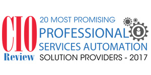 20 Most Promising Professional Services Automation Solution Providers - 2017