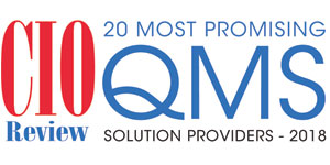 20 Most Promising QMS Solution Providers - 2018