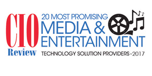 Top 20 Media & Entertainment Technology Companies - 2017