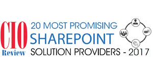 Top 20 SharePoint Solution Providers - 2017