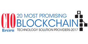 20 Most Promising Blockchain Technology Solution Providers - 2017