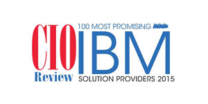 100 Most Promising IBM Solution Providers - 2015