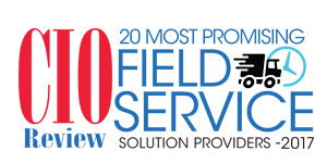 20 Most Promising Field Service Solution Providers - 2017