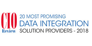 20 Most Promising Data Integration Solution Providers - 2018