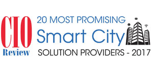 20 Most Promising Smart City Solution Providers - 2017