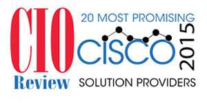 20 Most Promising Cisco Solution Providers - 2015