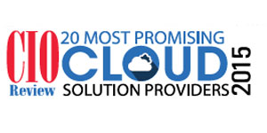 20 Most Promising Cloud Solution Providers - 2015