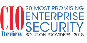Top 20 Enterprise Security Companies - 2018