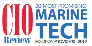 20 Most Promising Marine Tech Solution Providers - 2019