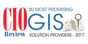 20 Most Promising GIS Solution Providers 2017