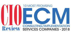 10 Most Promising ECM Consulting/Implementation Services Companies - 2018
