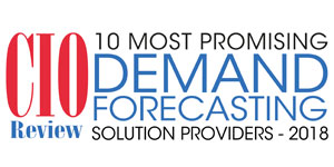 10 Most Promising Demand Forecasting Solution Providers – 2018
