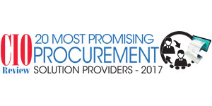 20 Most Promising Procurement Solution Providers - 2017