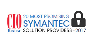 20 Most Promising Symantec Solution Providers - 2017