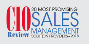 20 Most Promising Sales Management Solution Providers - 2018