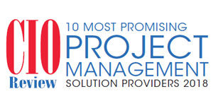 10 Most Promising Project Management Solution Providers - 2018