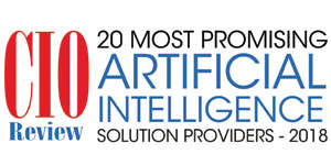 20 Most Promising Artificial Intelligence Solution Providers - 2018