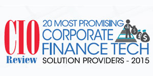 20 Most Promising Corporate Finance Tech Solution Providers - 2015