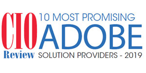 10 Most Promising Adobe Solution Providers - 2019