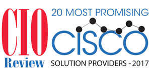 Top 20 Cisco Solution Providers - 2017
