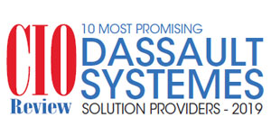 10 Most Promising Dassault Systemes Solution Providers - 2019