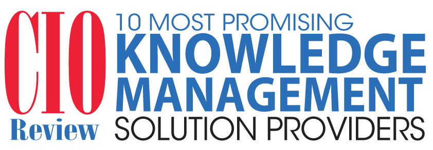 Top 10 Knowledge Management Solution Companies - 2019