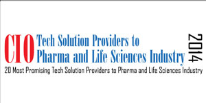 20 Most Promising Tech Solution Providers to Pharma and Life Sciences Industry - 2014