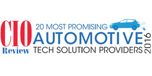 20 Most Promising Automotive Tech Solution Providers - 2016