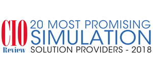 20 Most Promising Simulation Solution Providers - 2018