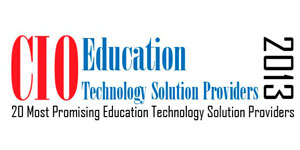 20 Most Promising Education  Technology Solution Providers - 2013