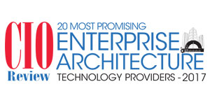20 Most Promising Enterprise Architecture Technology Providers - 2017