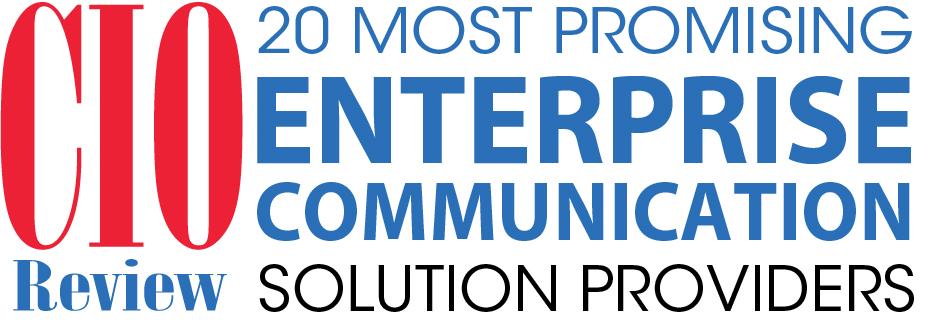 Top 20 Enterprise Communication Solution Companies - 2019