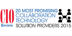 20 Most Promising Collaboration Solution Providers 2015