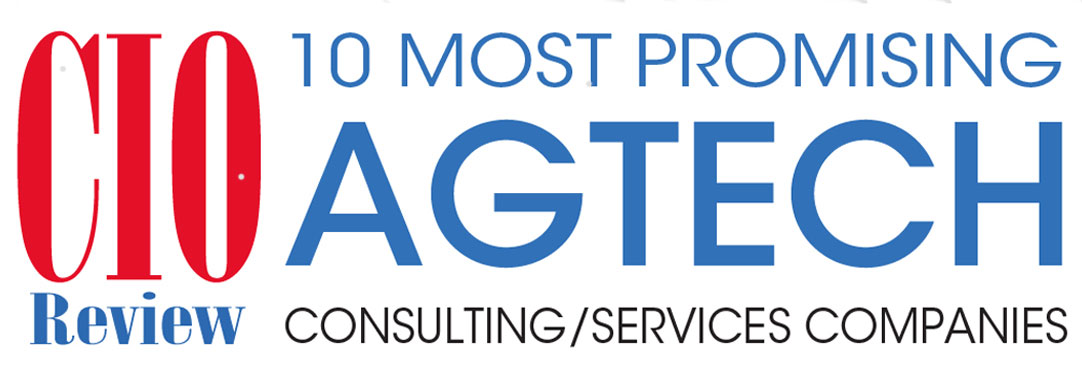 Top 10 AgTech Consulting/Services Companies - 2019