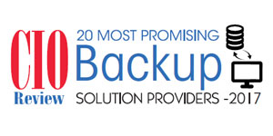 20 Most Promising Backup Solution Providers - 2017