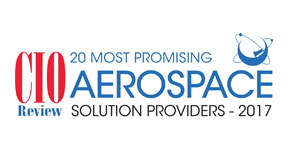 20 Most Promising Aerospace Solution Providers - 2017
